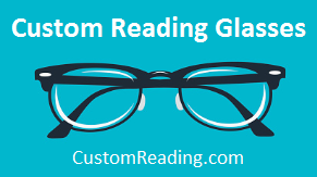 Custom Reading Glasses - Strength Test|Frame Styles|Lens Upgrades